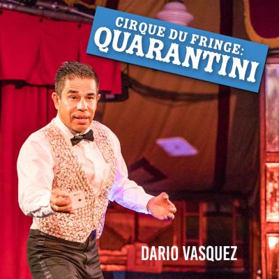 Cirque du Fringe: Quarantini