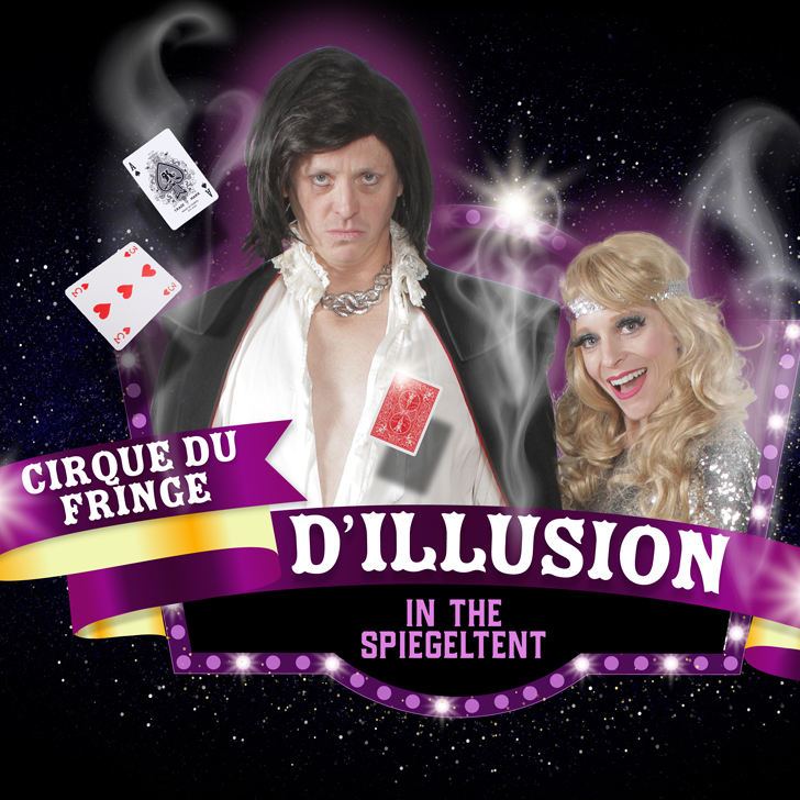 Cirque du Fringe: D'illusion