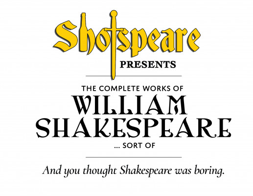 Shotspeare presents The Complete Works of William Shakespeare....sort of