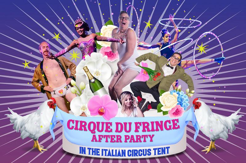 Cirque du Fringe: AfterParty