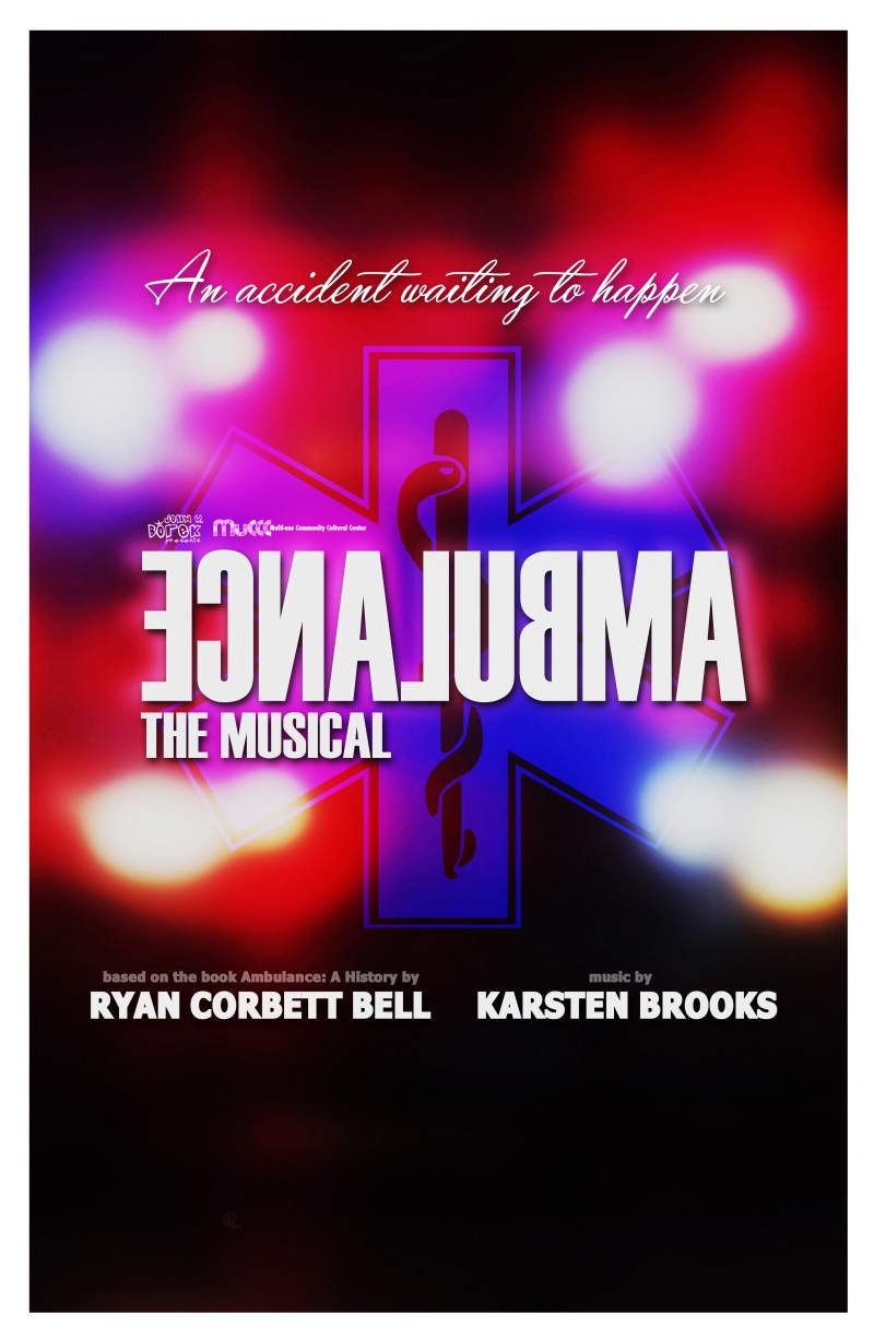 The Making of AMBULANCE: THE MUSICAL