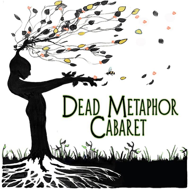 Dead Metaphor Cabaret