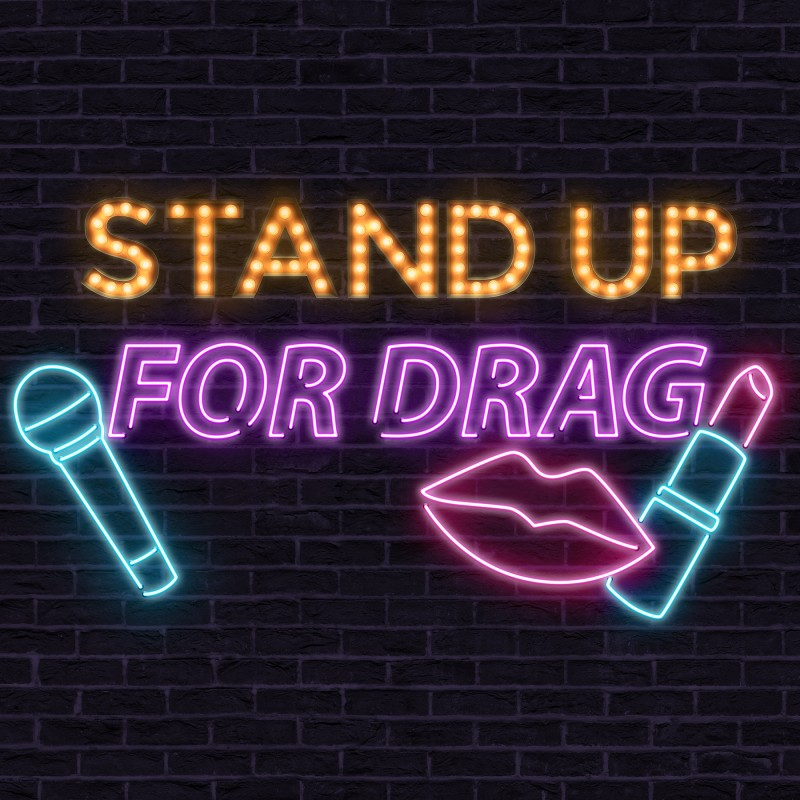 Stand Up for Drag
