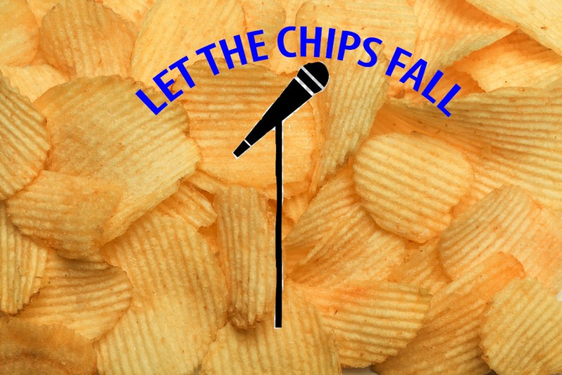 Let the Chips Fall: Improvised Stand-Up