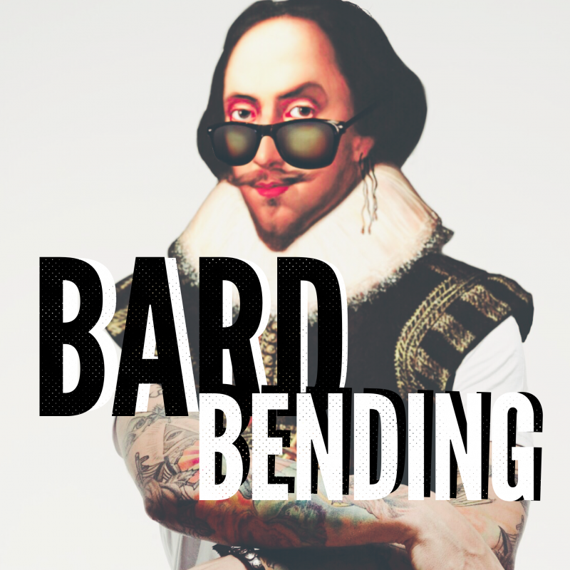 BardBending:  A Same-Sex Shakespeare Sampler