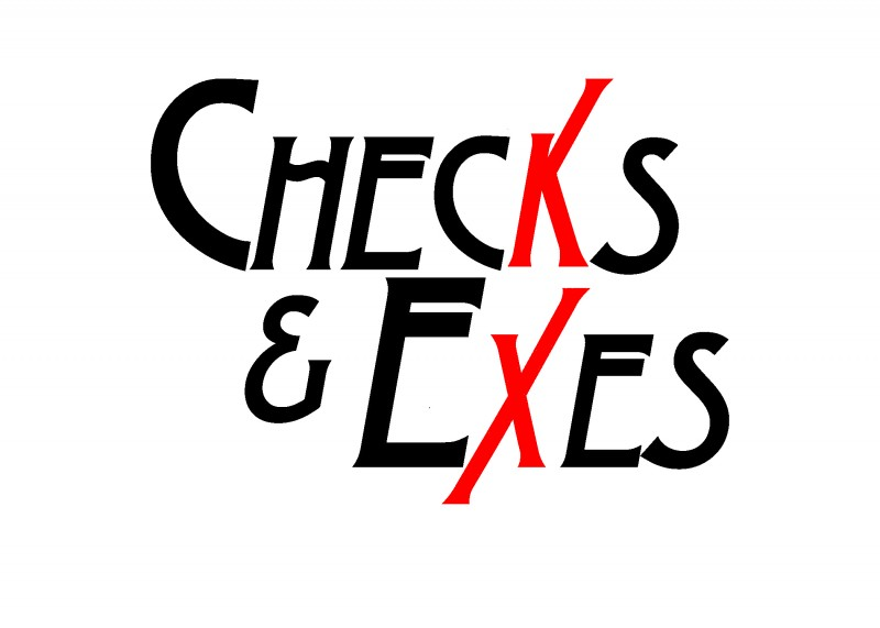 Checks and Exes