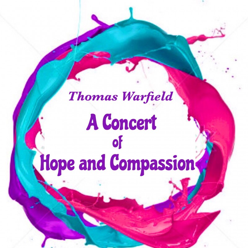 Thomas Warfield's Concert of Hope and Compassion
