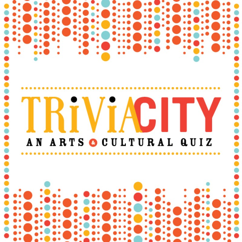 Trivia City:  An Arts & Culture Quiz