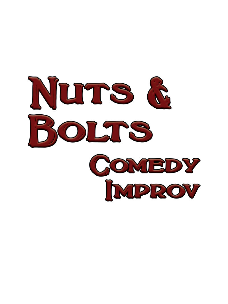 Nuts and Bolts Comedy Improv
