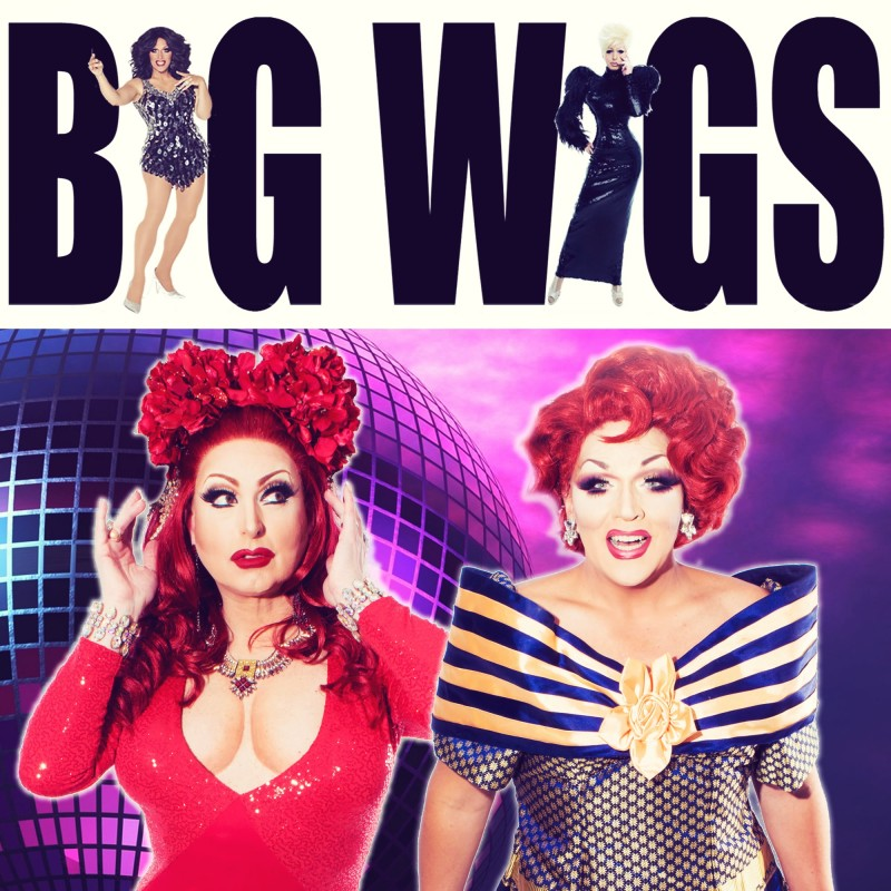 BIG WIGS Featuring Mrs. Kasha Davis and Aggy Dune