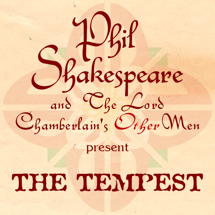 Phil Shakespeare and The Lord Chamberlain's Other Men present
