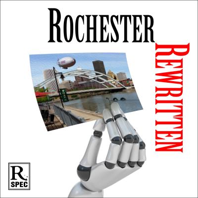 Rochester Rewritten