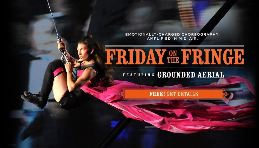 Friday on the Fringe