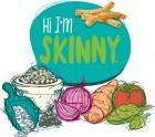 Hi I'm Skinny