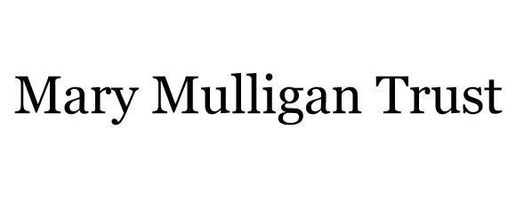 Mary Mulligan Trust