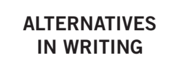 Alternatives in Writing