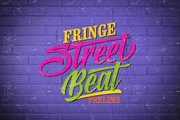 Fringe Street Beat Prelims