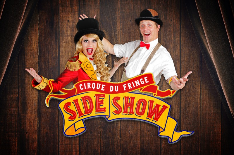 Cirque du Fringe: SideShow